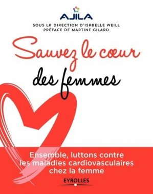 Sauvez le coeur des femmes ! - eyrolles - 9782212568233