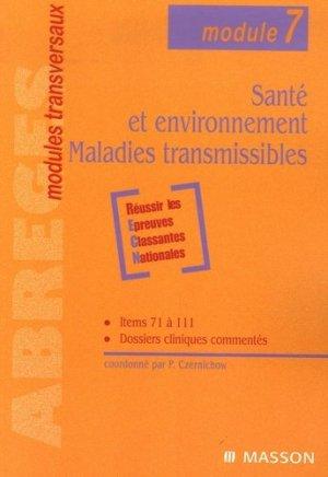 Santé et environnement - Maladies transmissibles - elsevier / masson - 9782225834004 -
