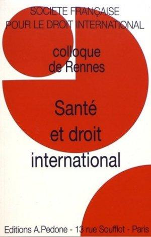Santé et droit international - pedone - 9782233009104 -