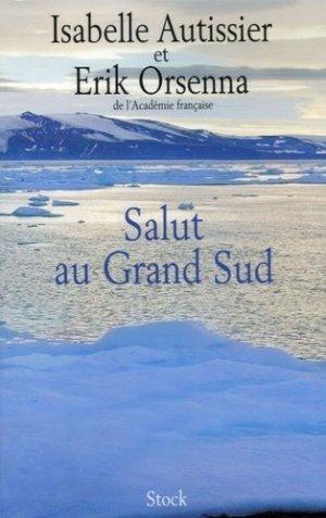 Salut au Grand Sud - Stock - 9782234059061 -