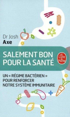 Salement bon pour la santé - le livre de poche - 9782253188230