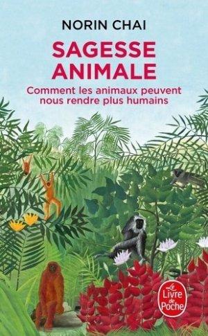 Sagesse animale - le livre de poche - lgf librairie generale francaise - 9782253257547 - https://fr.calameo.com/read/005884018512581343cc0