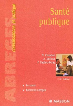 Santé publique - elsevier / masson - 9782294018572 -