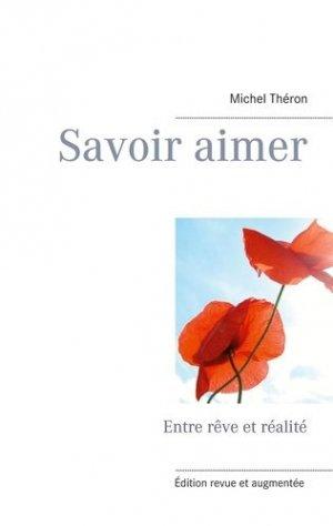 Savoir aimer - Books on Demand Editions - 9782322242214 -