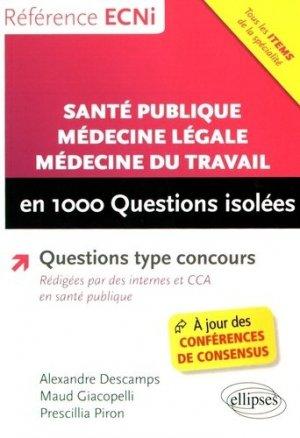 Santé publique, médecine légale, médecine du travail en 1000 questions isolées - ellipses - 9782340014633 -