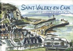 Saint-Valéry-en-Caux - magellan et cie - 9782350741710 -