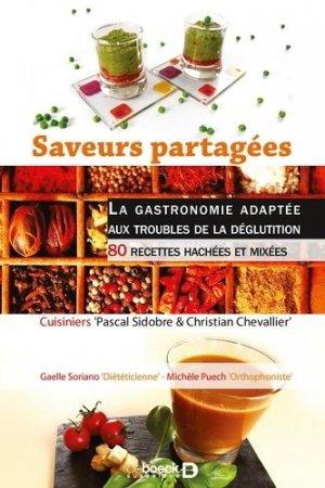 Saveurs partagées  La gastronomie adaptée aux troubles de la déglutition - solal - 9782353270736 -