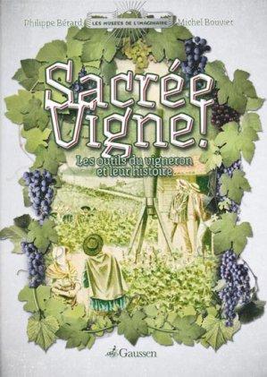 Sacrée vigne - gaussen - 9782356980458