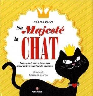 Sa majesté le chat - Gremese International - 9782366770384 -