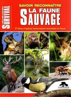 Savoir reconnaître la faune sauvage. 37 fiches d'espèces communément rencontrées en France - Memorabilia - 9782377830329 -