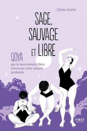 Sage, sauvage et libre - first editions - 9782412063453 -