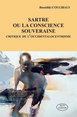 Sartre ou la conscience souveraine. Critique de l'occidentalocentrisme - mjw  - 9782491494094 -