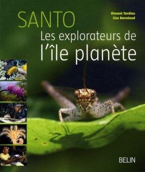 Santo Les explorateurs de l'île planète - belin - 9782701145150 -