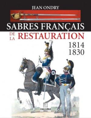 Sabres francais de la restauration 1814 - 1830 - crepin leblond - 9782703004400 -