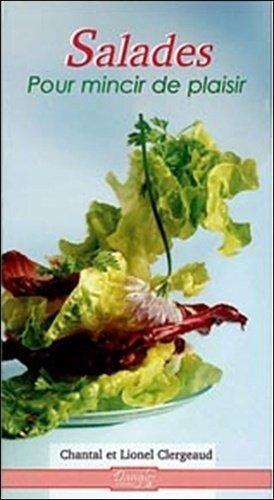 Salades. Pour mincir de plaisir - dangles éditions - 9782703306078 -
