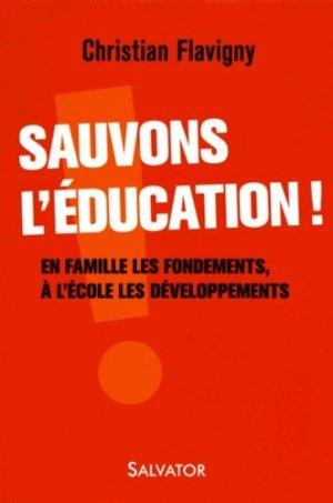 Sauvons l'éducation ! - Salvator - 9782706714702 -