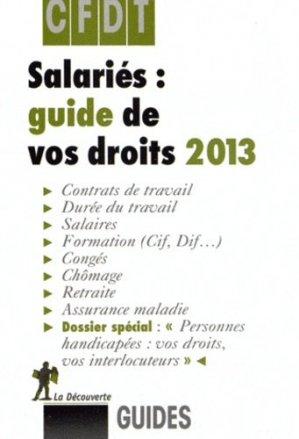 Salariés : guide de vos droits 2013 - la decouverte  - 9782707174406 -