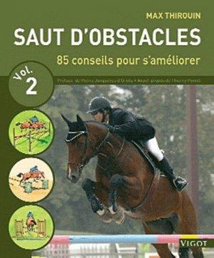 Saut d'obstacles volume 2. 80 conseils pour s'améliorer - Vigot - 9782711421152 -