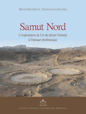 Samut Nord - Institut français d'archéologie orientale du Caire - IFAO - 9782724707502 -