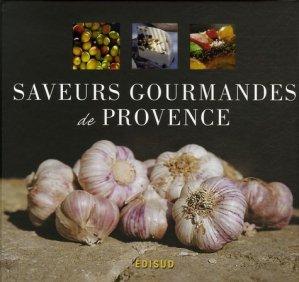 Saveurs gourmandes de Provence - Edisud - 9782744905902 -