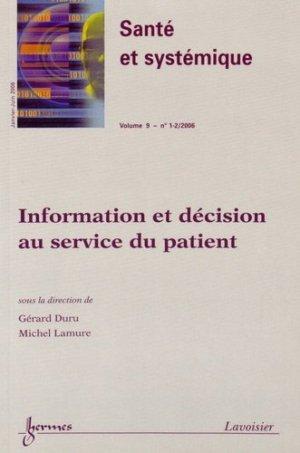 Santé et systémique Volume 9 N° 1-2, Janvier-juin 2006 : Information et décision au service du patient - Hermes Science Publications - 9782746214859 -