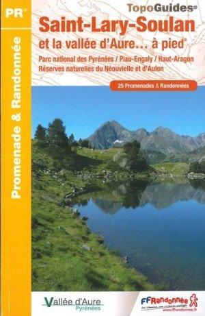 Saint-Lary-Soulan et la vallée d'Aure... à pied - FFRandonnée - 9782751410451 -