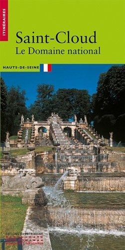 Saint-Cloud. Le Domaine national - Editions du Patrimoine Centre des monuments nationaux - 9782757701713 -