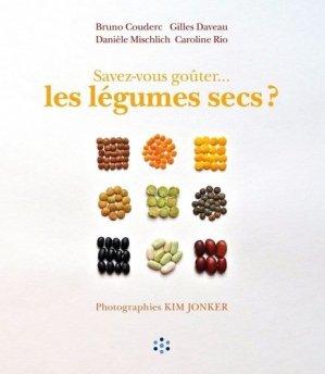 Savez-vous goûter... les légumes secs ? - presses de l'ehesp  - 9782810906598 -
