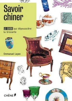Savoir chiner - du chene - 9782812313936 - https://fr.calameo.com/read/004967773b9b649212fd0