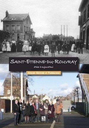 Saint-Etienne-du-Rouvray d'hier à aujourd'hui - alan sutton - 9782813806406 -