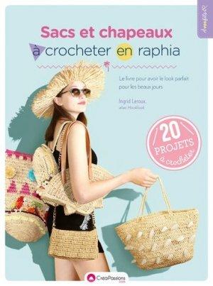 Sacs et chapeaux à crocheter en raphia - creapassions - 9782814105430 -