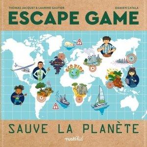 Sauve la planète ! - rustica - 9782815315555 -