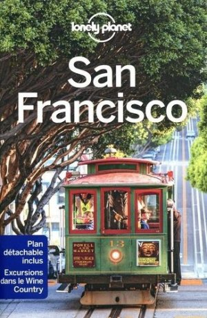 San Francisco - Lonely Planet - 9782816187618 -