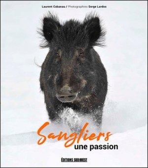 Sanglier, une passion - sud ouest - 9782817707525 -
