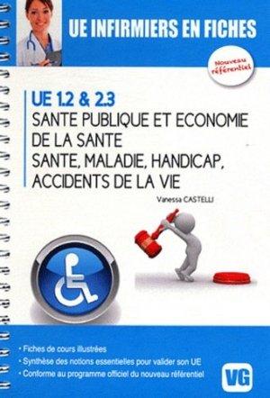 Santé publique et économie de la santé - Santé - Maladie - Handicap - Accidents de la vie UE 1.2 & 2.3 - vernazobres grego - 9782818305751 -