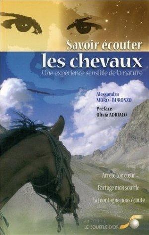 Savoir écouter les chevaux - le souffle d'or - 9782840583561 -