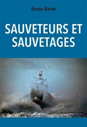 Sauveteurs et sauvetages - ancre de marine - 9782841413867 - https://fr.calameo.com/read/000015856c4be971dc1b8