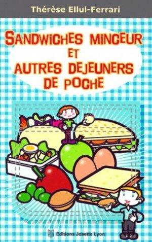 Sandwiches minceur et autres déjeuners de poche - Josette Lyon - 9782843190223 -
