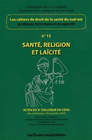 Santé, religion et laïcité - les etudes hospitalieres - 9782848742595 -