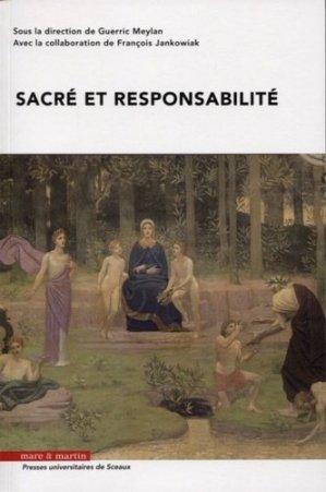 Sacré et responsabilité - Editions Mare et Martin - 9782849344811 -