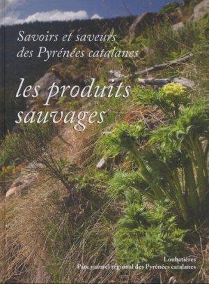 Savoirs et saveurs des Pyrénées catalanes - loubatieres - 9782862666563 -