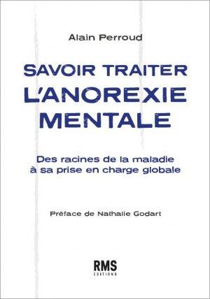 Savoir traiter l'anorexie mentale - Médecine and Hygiène, RMS édition - 9782880494728 -