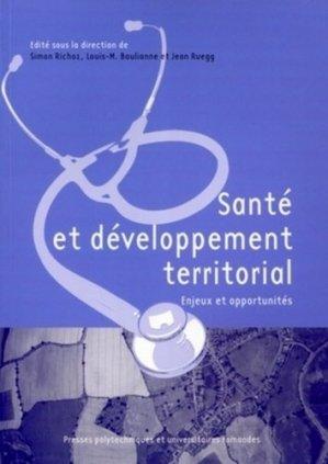 Santé et développement territorial - presses polytechniques et universitaires romandes - 9782880748401 -