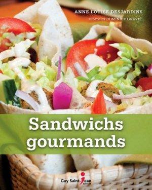 Sandwichs gourmands - guy saint jean  - 9782894558263 -