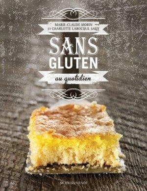 Sans gluten au quotidien - Modus Vivendi - 9782895238461 -