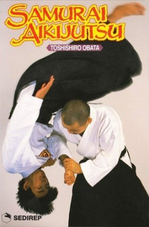 SAMURAI AIKI JUTSU - SEDIREP - 9782901551553 -