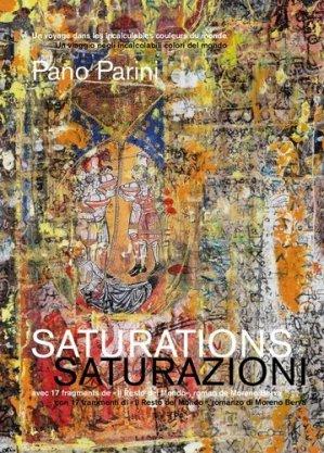 Saturations. Un voyage dans les incalculables couleurs du monde, Edition bilingue français-italien - Notari - 9782940617012 -