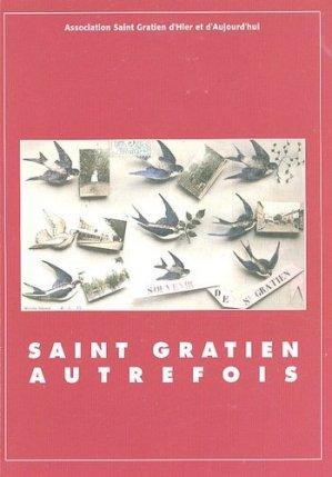 Saint Gratien autrefois - Centre Culturel du Forum - 9782952509909 -