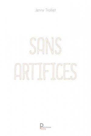 Sans artifices - Publishroom Factory - 9791023619386 -