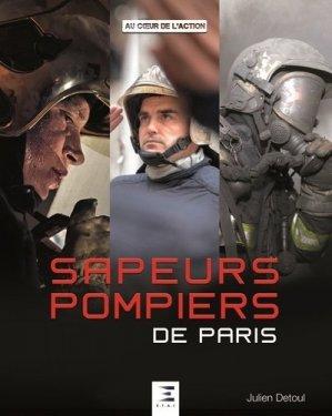 Sapeurs-pompiers de Paris - etai - editions techniques pour l'automobile et l'industrie - 9791028300678 -